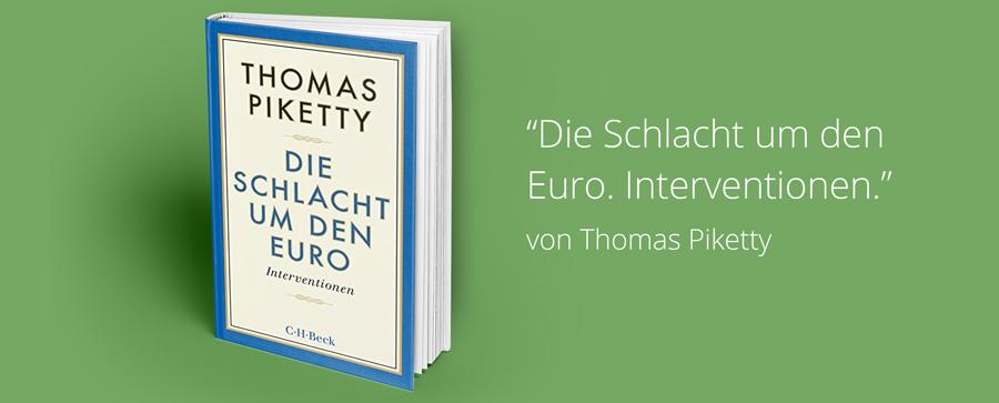 die-schlacht-um-den-euro-thomas-piketty
